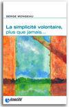La Simplicité volontaire, Serge Mongeau