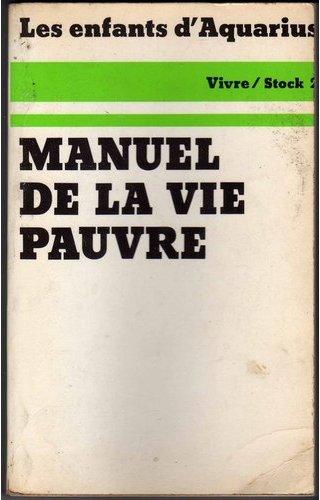 Bibliographie hippie - Page 2 Manuel_de_la_vie_pauvre